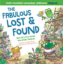 The Fabulous Lost and Found and the little mouse who spoke Tagalog: heartwarming & funny bilingual childrens book Tagalog ...