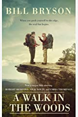 A Walk In The Woods: The World's Funniest Travel Writer Takes a Hike (Bryson Book 8) Kindle Edition