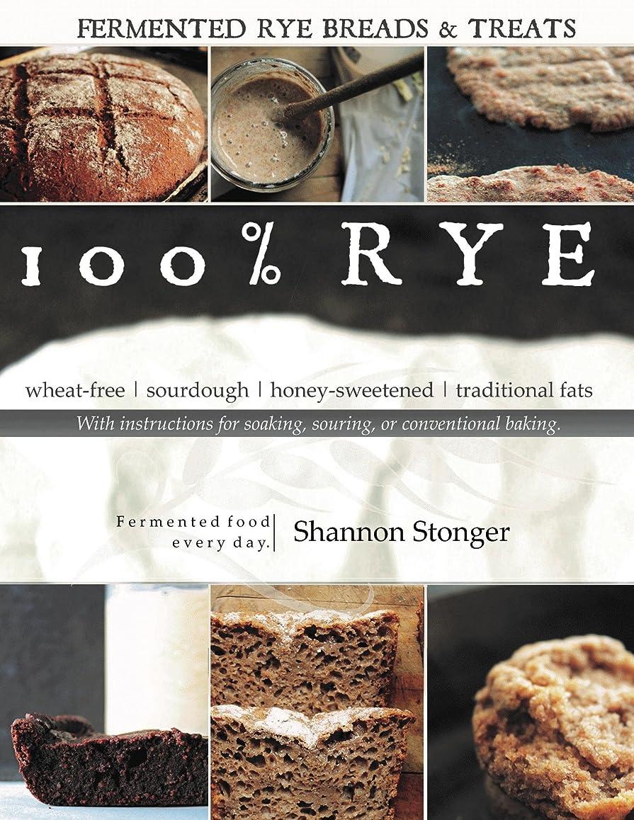 100% Rye (English Edition)
