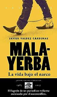 Malayerba: La vida bajo el narco (Crónicas) (Spanish Edition)