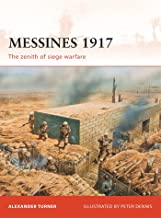 Messines 1917: The zenith of siege warfare (Campaign)