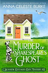 The Murder of Shakespeare's Ghost Seaview Cottages Cozy Mystery #2 Kindle Edition