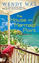 The House on Mermaid Point (Ten Beach Road Novel Book 3)
