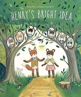 Henry's Bright Idea (The Walnut Animal Society)