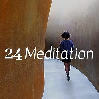 24 Meditation: Accompagner votre méditation avec de la musique de relaxation. Musique apaisante qui vous aide à atteindre les profondeurs de votre subconscient