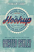 The Hookup (Moonlight and Motor Oil Series Book 1)