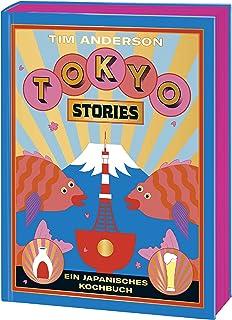 TOKYO: Ein japanisches Kochbuch