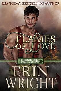 Flames of Love: A Western Fireman Romance Novel (Firefighters of Long Valley Book 1)