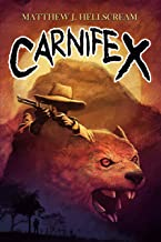 Carnifex: A Novel of Outback Terror