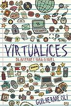Virtualices: da internet para o papel (e de volta para a