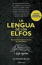 La lengua de los elfos (Otros J.R.R. Tolkien) (Spanish Edition)