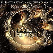 12.21.12: The Vessel: The Altunai Annals, Book 1