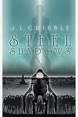 Steel Shadows (Steel Empire Book 5) Kindle Edition