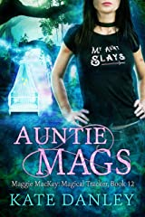 Auntie Mags (Maggie MacKay Magical Tracker Book 12) Kindle Edition