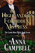 The Highlander's Forbidden Mistress: The Lairds Most Likely Book 7