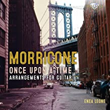 Morricone: Once Upon a Time, Arrangements for Guitar
