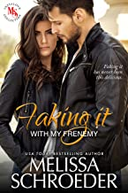 Faking it with my Frenemy: A Fake Relationship Romantic Comedy