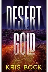 Desert Gold: A Southwest Adventure Romance (Treasure Hunting Romantic Suspense Book 1) Kindle Edition