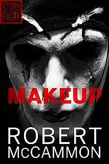 Makeup (A Short Story)