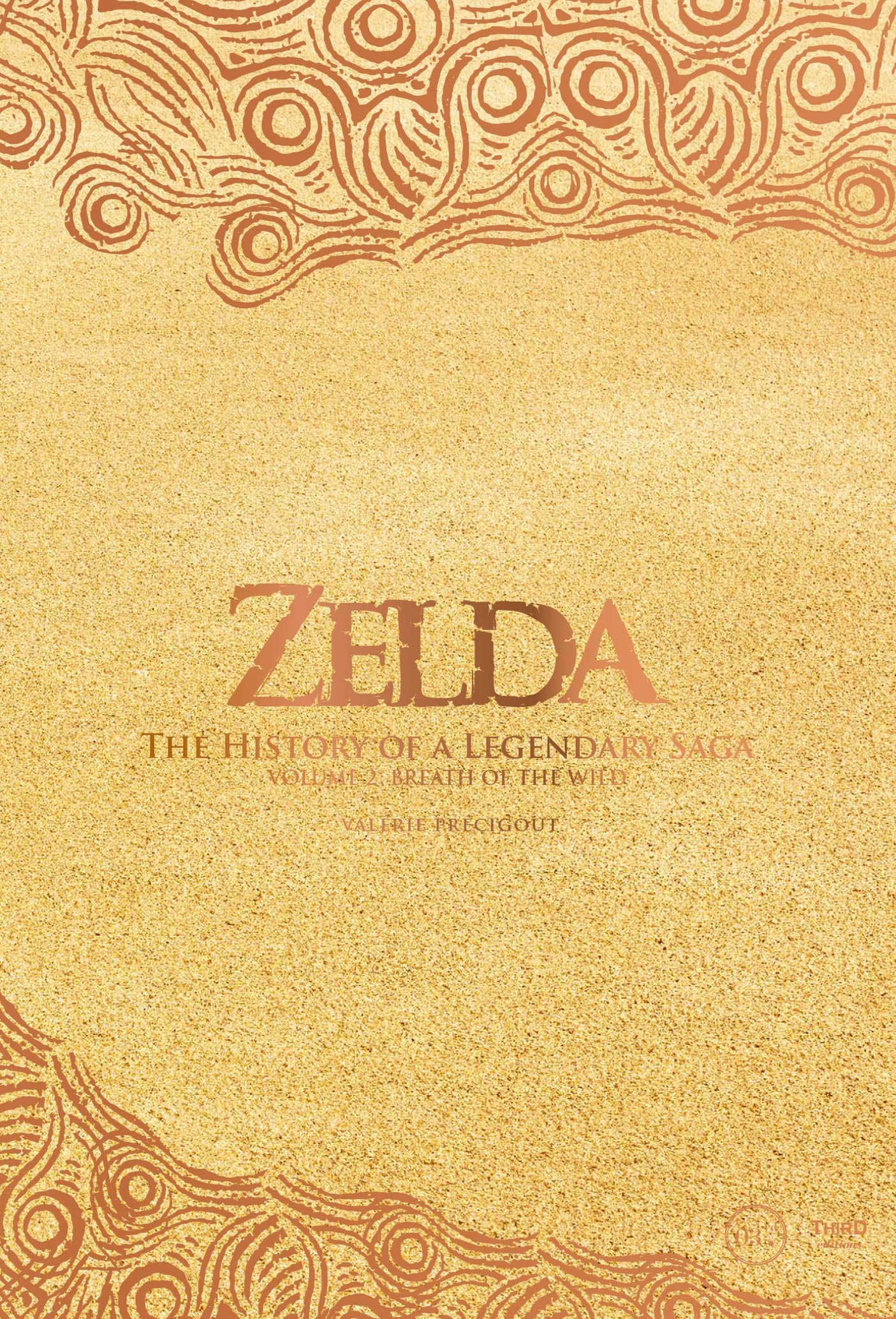 Image OfThe Legend Of Zelda. The History Of A Legendary Saga Vol. 2: Breath Of The Wild (English Edition)