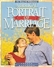 A Biblical Portrait of Marriage: Course Workbook