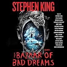 The Bazaar of Bad Dreams: Stories