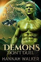 Demons Don't Duel (Demonic Tales Book 3)