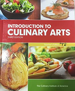 Introduction to Culinary Arts Teacher's Edition Third Edition