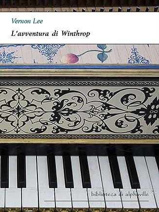 Lavventura di Winthrop (Biblioteca di Alphaville Vol. 20)
