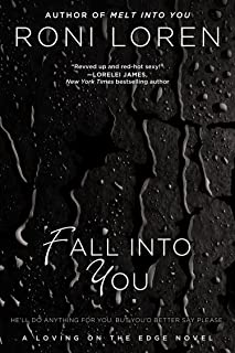 Fall Into You (Loving on the Edge Series Book 3)