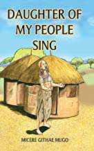 Daughter of My People, Sing!