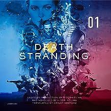 Death Stranding, Vol. 1: The Official Novelization