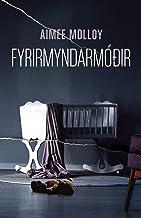 Fyrirmyndarmóðir (Icelandic Edition)