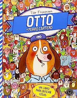 Otto El Perro Cartero. Un Libro Para Buscar Cosas (Blackie