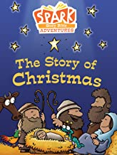 Spark Story Bible Adventures: The Story of Christmas