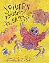 Spiders Wearing Sweaters