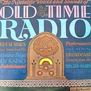 Old Time Radio Excerpts From The 20's, 30's & 40's Broadcasts : W. C Fields, Will Rogers, Eddie cantor, Jimmy Durante, Al Jolson