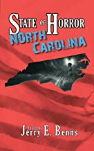 State of Horror: North Carolina (State of Horror Series)