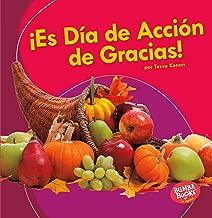 ¡Es Día de Acción de Gracias! (It's Thanksgiving!) (Bumba Books ® en español ― ¡Es una fiesta! (It's a Holiday!)) (Spanish Edition)