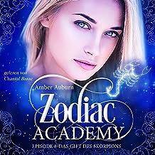 Das Gift des Skorpions: Zodiac Academy 8
