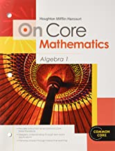 Houghton Mifflin Harcourt On Core Mathematics: Student Worktext Algebra 1 2012