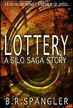 Lottery: A Silo Saga Story (A Wool Universe Story)