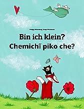 Bin ich klein? Chemichĩ piko che?: Zweisprachiges Bilderbuch Deutsch-Guaraní (zweisprachig/bilingual) (Weltkinderbuch) (Ge...