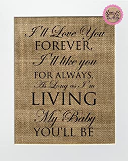 8x10 UNFRAMED I'll Love You Forever / Burlap Print Sign / Rustic Country Shabby Chic Vintage Decor Baby Girl Baby Boy Nursery New Born