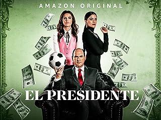 El Presidente- Season 1