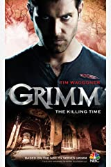 Grimm: The Killing Time Kindle Edition
