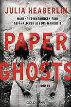 Paper Ghosts: Roman (German Edition)