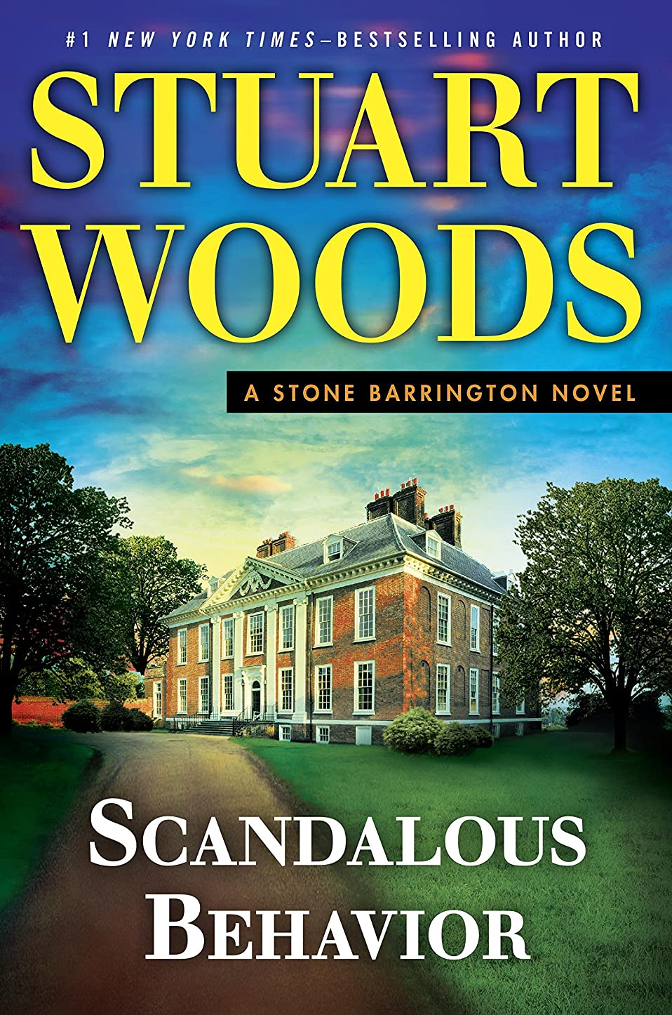 ローブバンクうるさいScandalous Behavior (A Stone Barrington Novel Book 36) (English Edition)