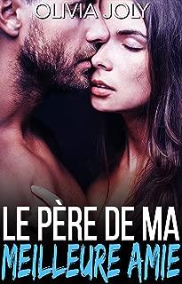 Le père de ma meilleure amie (French Edition)