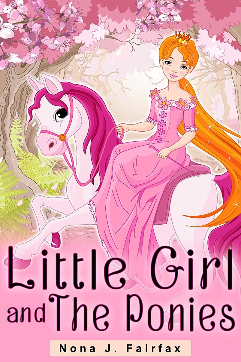 悔い改める吹雪研磨Little Girl and The Ponies (Little Girl and The Ponies Series Book 1) (English Edition)